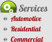 Services: Automotive, Residential, Commercial